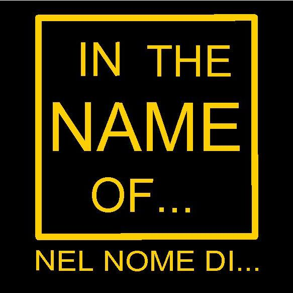 In the name of…